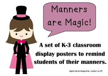 Magic Words Display Posters Manners are Magic K-3 Classroom Management Word Wall