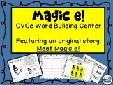 Magic e - CVCe Word Building Center - Featuring an Origina