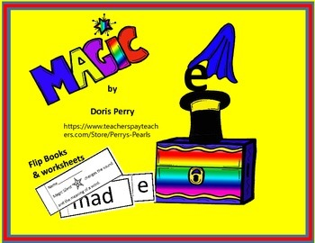 Magic e Flip Book and worksheets