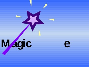 Magic e- phonics