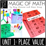 1st Grade Magic of Math Unit One:  Place Value and Counting