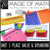 3rd Grade Magic of Math Unit 1:  Place Value and Rounding
