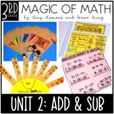 3rd Grade Magic of Math Unit 2:  Addition and Subtraction