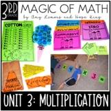 3rd Grade Magic of Math Unit 3:  Multiplication