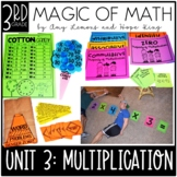 3rd Grade Magic of Math Unit 3:  Multiplication