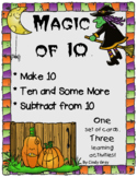 Magic of Ten ~ Make 10, Ten and Some More, Subtract from 10 ~ Halloween Themed