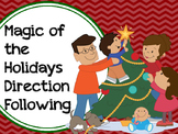 Magic of the Holidays Direction Following