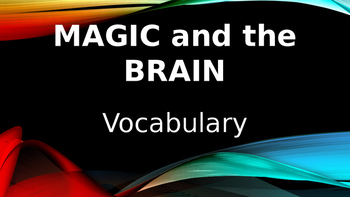 Magic & the Brain Vocabulary PowerPoint