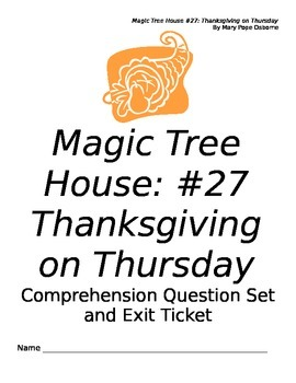 MagicTreeHouse: Thanksgiving on Thursday Comprehension Questions and Exit Ticket