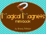 Magical Magnets Mini-Book