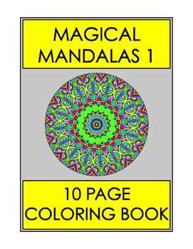 Magical Mandalas 1 - 10 Page Coloring Book