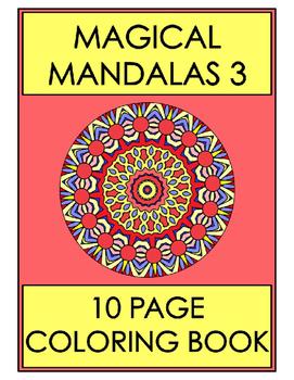 Magical Mandalas 3 - 10 Page Coloring Book