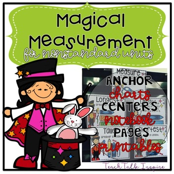 Magical Measurement-centers and printables for nonstandard units