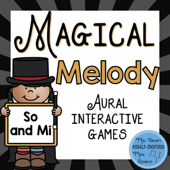 Magical Melody: Aural Interactive Game {So and Mi}