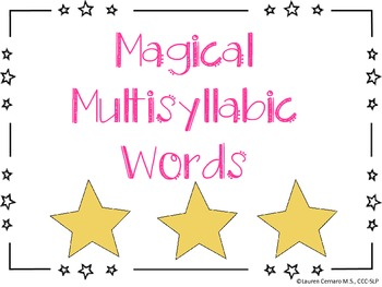 Magical Multisyllabic Words