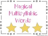 Magical Multisyllabic Words