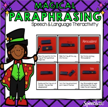 Paraphrasing with Magic tricks: Speech therapy, synonyms, verb tenses