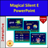 Magical Silent E Powerpoint