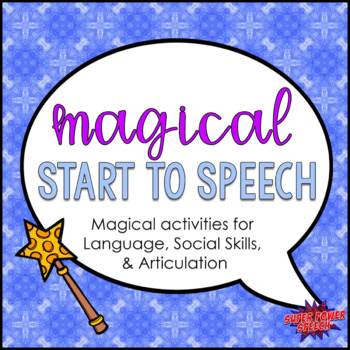 Magical Start to Speech (Back to school activities and posters)