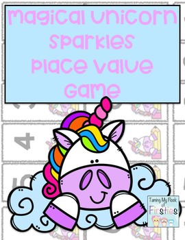 Magical Unicorn Sparkles ~~~ Place Value Game