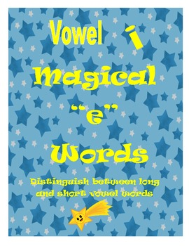"""Magical """"e"""" Word Game:  Distinguish Between Long and Short"""