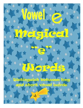 "Magical ""e"" Word Game:  Distinguish between long and short vowel e"