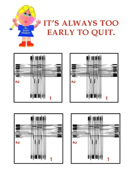 Magical motivational message: IT'S ALWAYS TOO EARLY TO QUIT.