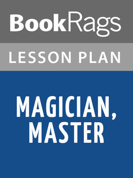 Magician, Master Lesson Plans