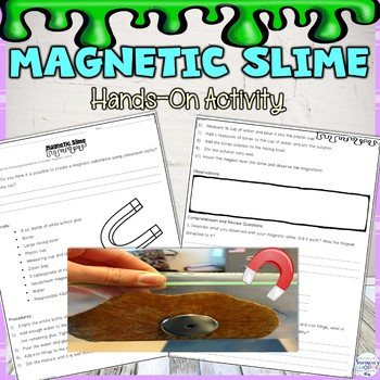 Magnet Hands-on Slime Activity
