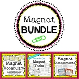 Magnet Science Unit - Supplemental Assessments, Centers, Vocabulary, More!