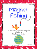 Magnet Fishing: An Elementary Science Investigation
