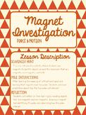 Magnet Investigation