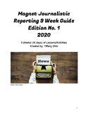 Magnet Journalistic Reporting 9 Week Guide 6th - 8th Grade