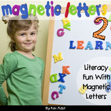 Magnetic Letters 2 - Literacy Fun with Magnetic Letters by Kim Adsit