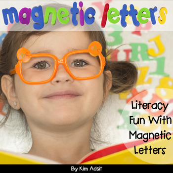 Magnetic Letters - Literacy Fun with Magnetic Letters by K