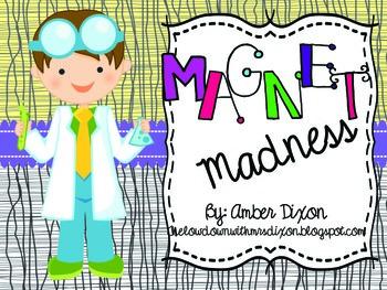 Magnet Madness: A 3rd Grade Magnet Unit