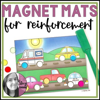 Magnet Mats For Reinforcement an Open-Ended Activity for Speech Therapy