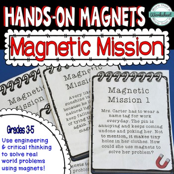 Magnet Mission Task Cards: 20 real world problems to solve using magnets!