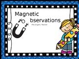 Magnet Observations