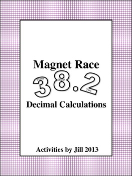 Magnet Races: Decimal Calculations