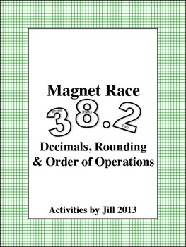 Magnet Races: Decimals, Rounding & Order of Operations