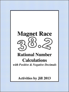 Magnet Races: Rational Number Calculations with Positive & Negative Decimals