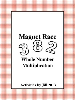 Magnet Races: Whole Number Multiplication