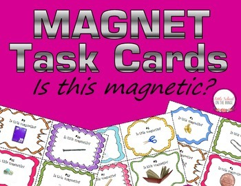 Magnet Task Cards * Is This Magnetic?