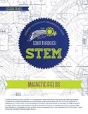 Magnetic Fields - STEM Lesson Plan