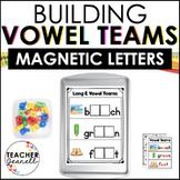 Vowel Teams Magnetic Letter Activities