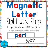 Magnetic Letter Sight Word Strips *Fry's Second 100 Words*