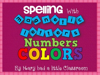 Magnetic Letters Center:  Spelling Color and Number Words