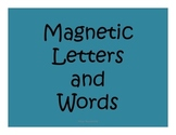 Magnetic Letters and Words