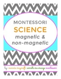 Magnetic / Non-Magnetic Science